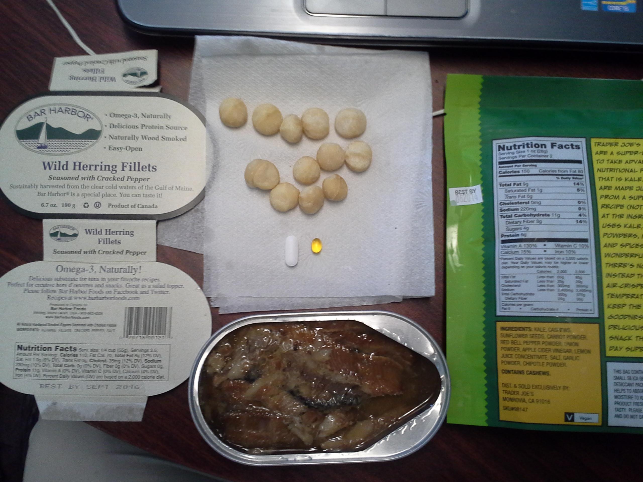 Lunch: 2:40 p.m. | 6.7 oz. herring, 2 oz. kale chips, 12 macadamia nuts, 5,000 IU Vitamin D capsule, Calcium/Magnesium/Zinc caplet